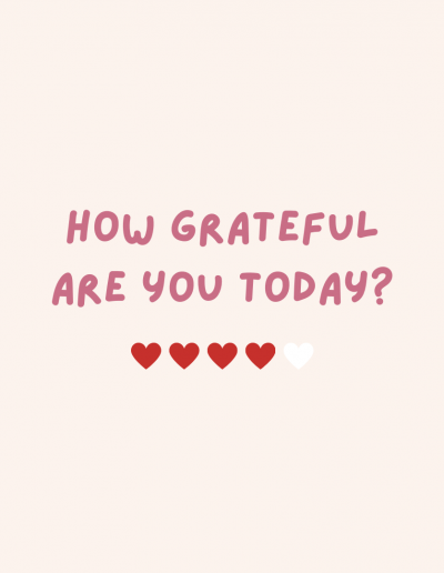 Remember to wake up every morning and say 5 things you are grateful for